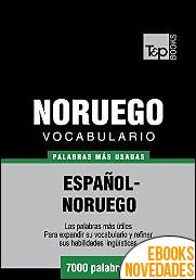 Vocabulario Español-Noruego las 7000 palabras más usadas de Andrey Taranov