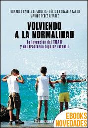 Volviendo a la normalidad de Marino Pérez Álvarez