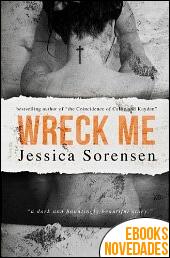 Wreck Me de Jessica Sorensen