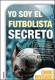 Yo soy el futbolista secreto de Anónimo