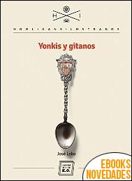 Yonkis y gitanos de José Lobo
