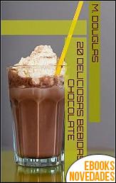 20 deliciosas bebidas de chocolate de M. Douglas