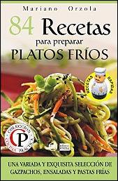 84 recetas para preparar platos fríos de Mariano Orzola