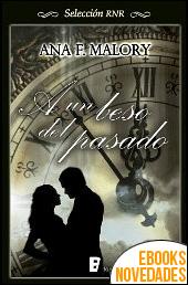 A un beso del pasado de Ana F. Malory