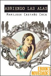 Abriendo las alas de María José Castaño