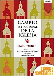 Cambio estructural de la iglesia de Karl Rahner