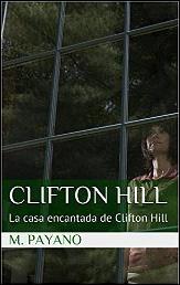 Clifton Hill. La casa encantada de Clifton Hill de M. Payano
