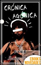 Crónica agónica de Rodrigo Pérez