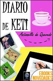 Diario de Keti de Antonella de Quevedo