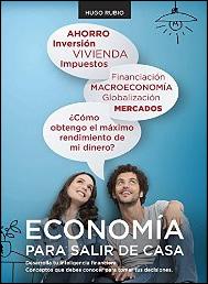 Economía para salir de casa de Hugo Rubio Vega
