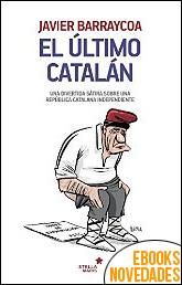 El último catalán de Javier Barraycoa