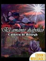 El amante diabólico de Cathryn de Bourgh
