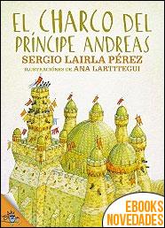 El charco del príncipe Andreas de Sergio Lairla