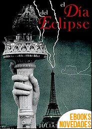 El día del eclipse de Julián Aymerich