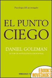 El punto ciego de Daniel Goleman