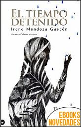 El tiempo detenido de Irene Mendoza