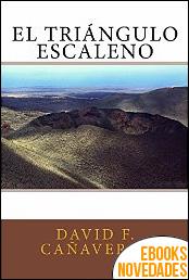 El triángulo escaleno de David F. Cañaveral