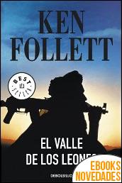 El valle de los leones de Ken Follett
