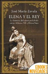 Elena y el Rey de José María Zavala