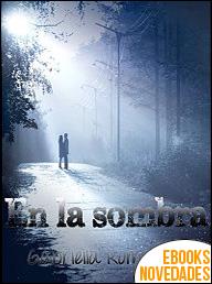 En la sombra de Gabriella Romero A.