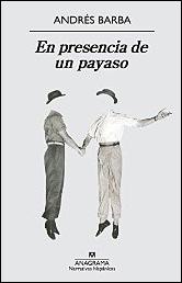 En presencia de un payaso de Andrés Barba