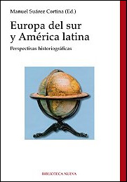 Europa del sur y América latina de Manuel Suárez Cortina