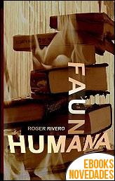 Fauna humana de Roger Rivero