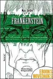 Frankenstein. Edición bilingüe de Mary Shelley