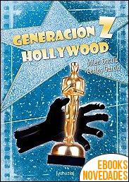 Generación Z Hollywood de Julen García y Carlos García