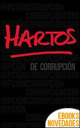 Hartos de corrupción de Varios Autores