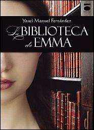 La biblioteca de Emma de Yauci Manuel Fernández