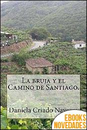 La bruja y el Camino de Santiago de Daniela Criado Navarro