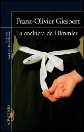 La cocinera de Himmler de Franz-Olivier Giesbert