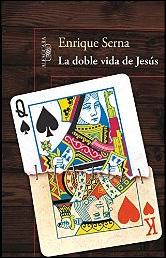 La doble vida de Jesús de Enrique Serna