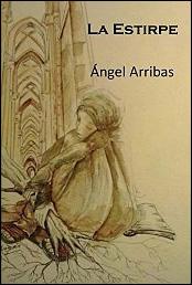 La estirpe de Ángel Arribas