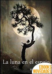 La luna en el espejo de Montse Puchol