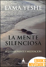 La mente silenciosa de Lama Yeshe