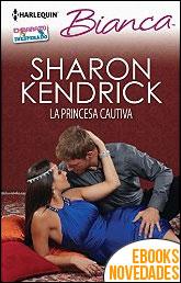 La princesa cautiva de Sharon Kendrick