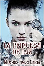 La princesa de luz de Mercedes Perles Ortola