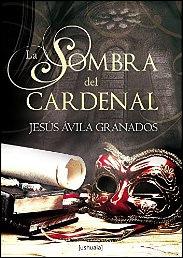 La sombra del cardenal de Jesús Ávila Granados