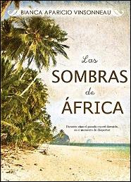 Las sombras de África de Bianca Aparicio Vinsonneau