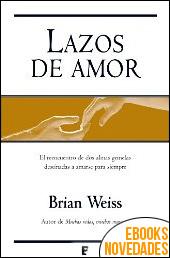 Lazos de amor de Brian Weiss