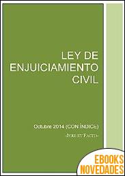 Ley de enjuiciamiento civil Octubre 2014 de Iure et Facto