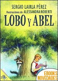 Lobo y Abel de Sergio Lairla