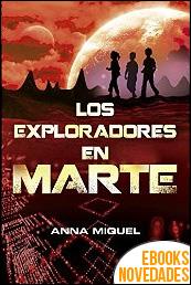 Los exploradores en Marte de Anna Miquel