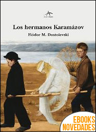 Los hermanos Karamázov de Fiódor M. Dostoievski