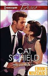 Más que negocios de Cat Schield