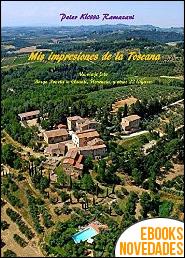 Mis impresiones de la Toscana de Peter Klessa Ramazani