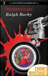 Periodista en el paro de Ralph Barby
