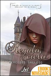 Regalo del cielo de Mercedes Gallego
